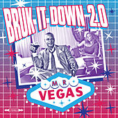 Play & Download Bruk It Dun 2.0 by Mr. Vegas | Napster