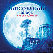 Ollopa: Apollo Remixed by Banco de Gaia