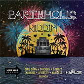 PartyHolic Riddim by Various Artists