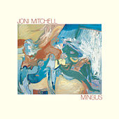 Mingus by Joni Mitchell