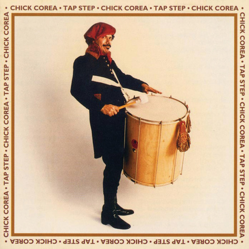 Play & Download Tap Step by Chick Corea | Napster