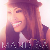 Play & Download Overcomer by Mandisa | Napster