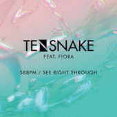 Play & Download 58 BPM / See Right Through by Tensnake | Napster