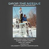 Play & Download Drop the Needle: Boston Punk Anthology by Various Artists | Napster