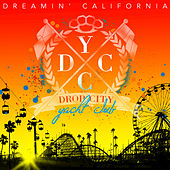 Play & Download Dreamin' California by Drop City Yacht Club | Napster