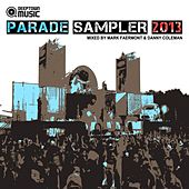 Play & Download Deeptown Music Parade Sampler 2013 - EP by Various Artists | Napster