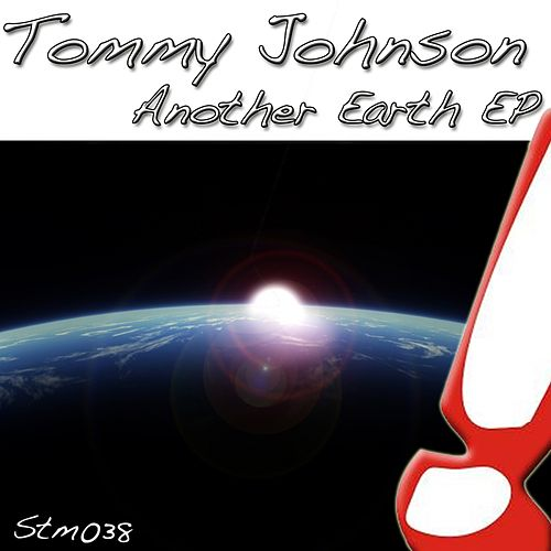 Play & Download Another Earth - Single by Tommy Johnson | Napster