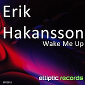 Wake Me Up by Erik Hakansson