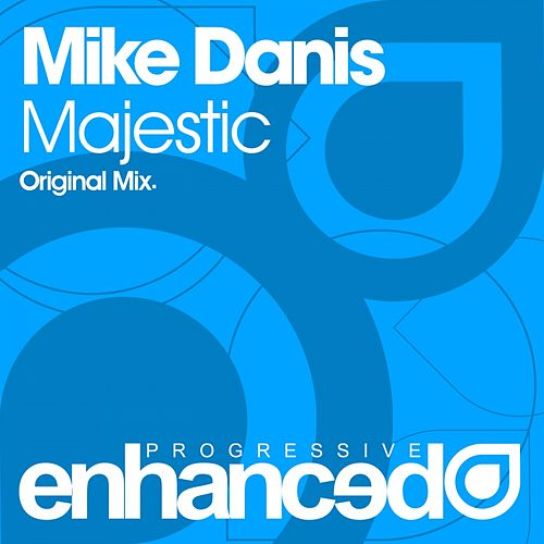Play & Download Majestic by Mike Danis | Napster