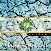 Play & Download Revive by Joel Weldon | Napster