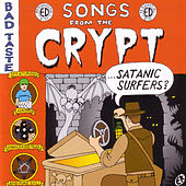 Play & Download Songs From the Crypt by Satanic Surfers | Napster