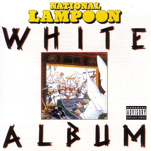 Play & Download National Lampoon - White Album by National Lampoon Comedians | Napster