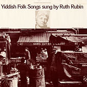 Play & Download Yiddish Folk Songs by Ruth Rubin | Napster