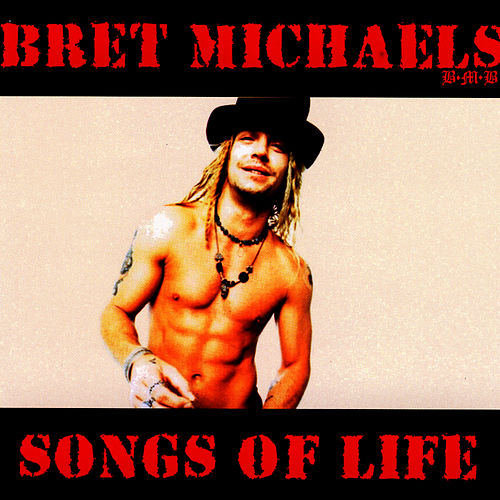Play & Download Songs Of Life by Bret Michaels | Napster