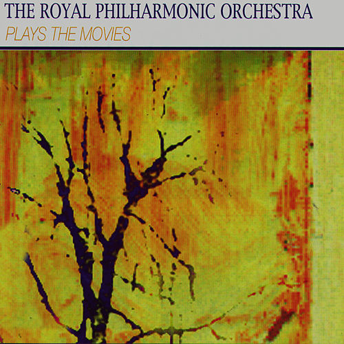 Play & Download The Royal Philharmonic Orchestra Plays The Movies by Royal Philharmonic Orchestra | Napster