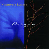 Play & Download Northwest Passage by Oregon | Napster