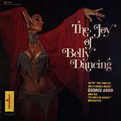 Play & Download Joy of Belly Dancing (CD edition) by George Abdo | Napster