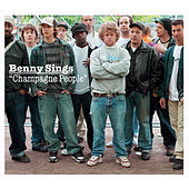 Play & Download Champagne People by Benny Sings | Napster