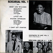 Play & Download Footnotes to Jazz, Vol. 3: Jazz Rehearsal, I by Mary Lou Williams | Napster