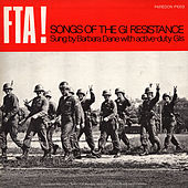 FTA! Songs of the GI Resistance by Barbara Dane