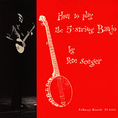How to Play a 5-String Banjo (instruction) by Pete Seeger