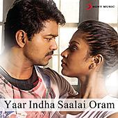 Play & Download Yaar Indha Saalai Oram by Various Artists | Napster