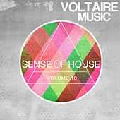 Play & Download Sense of House, Vol. 10 by Various Artists | Napster