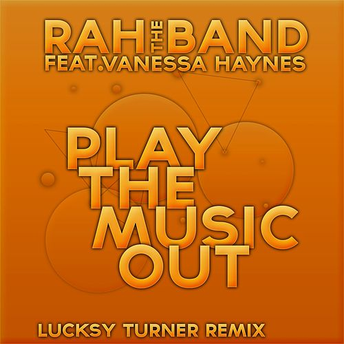 Play & Download Play the Music Out by Rah Band | Napster