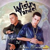 Play & Download Los Reyes del Nuevo Milenio by Wisin y Yandel | Napster
