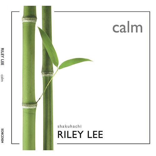 Calm by Riley Lee