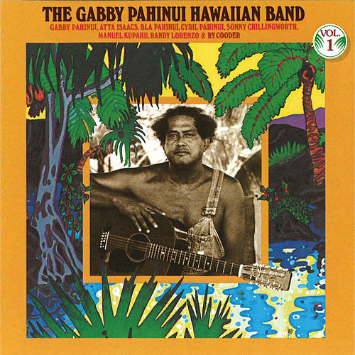 Gabby Pahinui Hawaiian Band Vol. 1 by Gabby Pahinui
