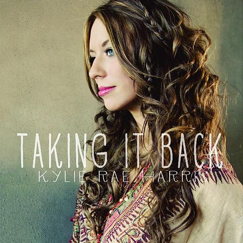 Taking It Back by Kylie Rae Harris