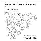 Music for Deep Movement, Vol. 1 by Yuval Ron