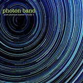 Pure Photonic Matter (Volume 1) by Photon Band