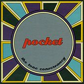 Play & Download The Tone Conservancy by Pocket | Napster