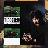 Crazy Saints by Trilok Gurtu