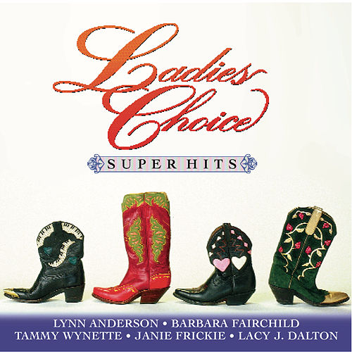 Play & Download Ladies Choice / Super Hits by Various Artists | Napster