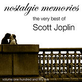 Nostalgic Memories-The Very Best Of Scott Joplin-Vol. 155 von Scott Joplin