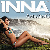Play & Download Amazing (Remixes) by Inna | Napster