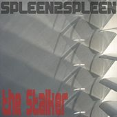 The Stalker by Spleen2spleen