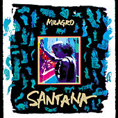 Play & Download Milagro by Santana | Napster