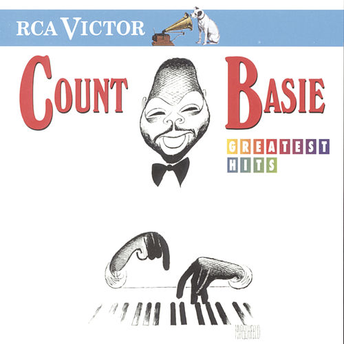 Play & Download Greatest Hits by Count Basie | Napster