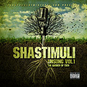 Play & Download Unsung Vol. 1: The Garden of Eden by Sha Stimuli | Napster