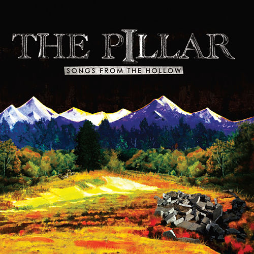Play & Download Songs from the Hollow by Pillar | Napster