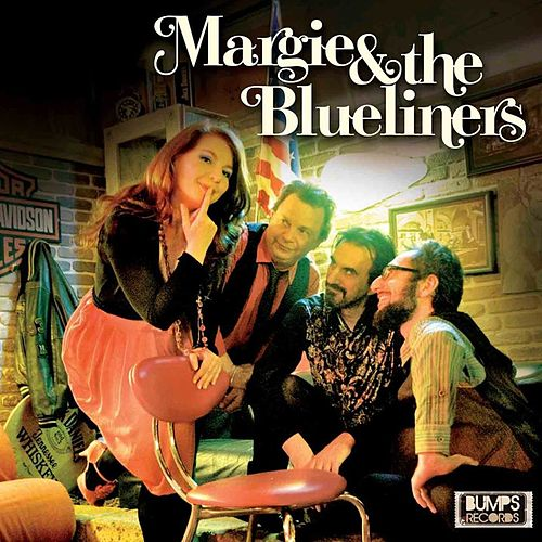 Margie & the Blueliners by Margie