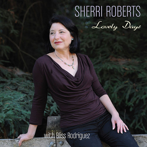 Play & Download Lovely Days by Sherri Roberts | Napster