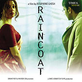 Play & Download Raincoat (Original Motion Picture Soundtrack) by Various Artists | Napster
