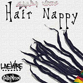 Play & Download Hair Nappy by Shady Nate | Napster