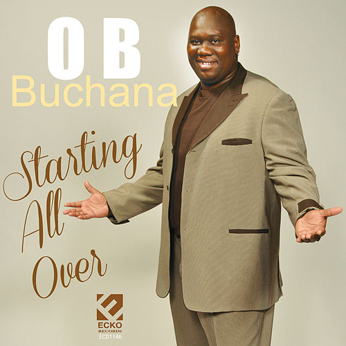 Play & Download Starting All Over by O.B. Buchana | Napster