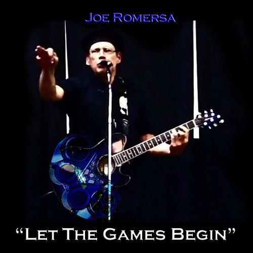 Let the Games Begin by Joe Romersa